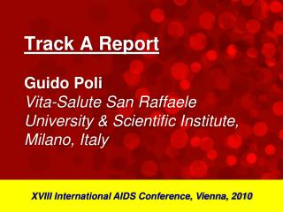XVIII International AIDS Conference, Vienna, 2010