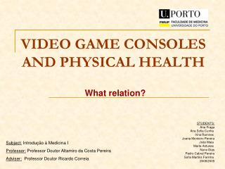 VIDEO GAME CONSOLES AND PHYSICAL HEALTH