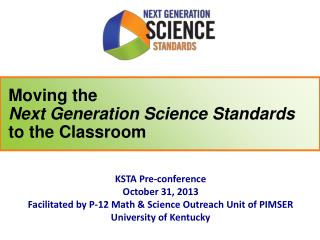 Moving the Next  Generation Science  Standards to the Classroom