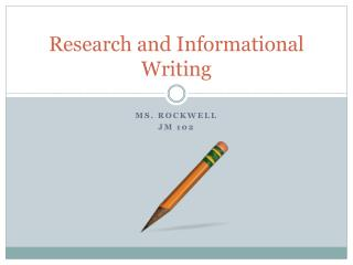 Research and Informational Writing