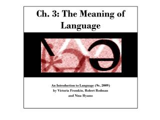 Ch. 3: The Meaning of Language