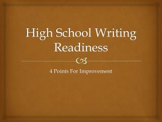 High School Writing Readiness