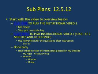 Sub Plans: 12.5.12