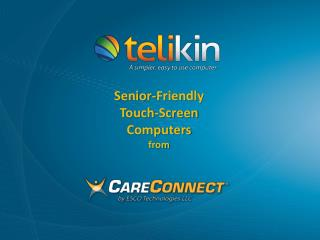 Senior-Friendly  Touch-Screen Computers from
