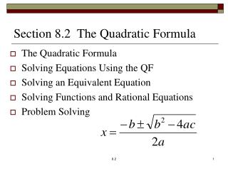 Section 8.2  The Quadratic Formula