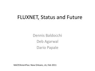 FLUXNET, Status and Future