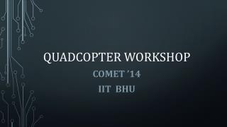 Quadcopter Workshop