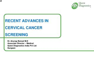 RECENT ADVANCES IN  CERVICAL CANCER  SCREENING