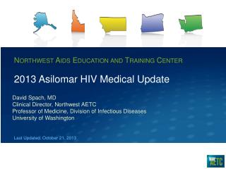 2013 Asilomar HIV Medical Update