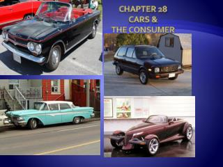 Chapter 28 Cars & the Consumer