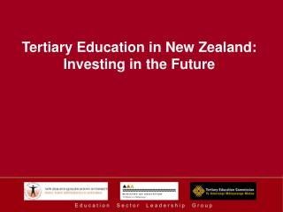 Tertiary Education in New Zealand: Investing in the Future