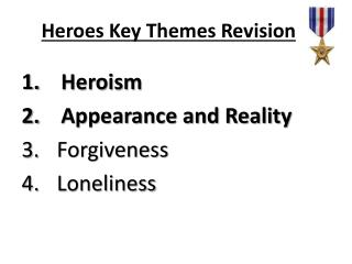 Heroes Key Themes Revision