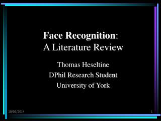 Face Recognition : A Literature Review