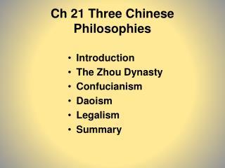 Ch 21 Three Chinese Philosophies