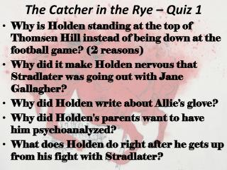 The Catcher in the Rye – Quiz 1