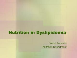 Nutrition in Dyslipidemia