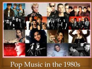 Pop Music in the 1980s