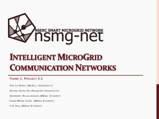 Intelligent MicroGrid Communication Networks