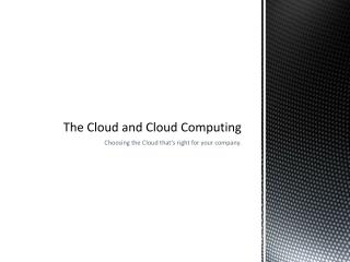 The Cloud and Cloud Computing