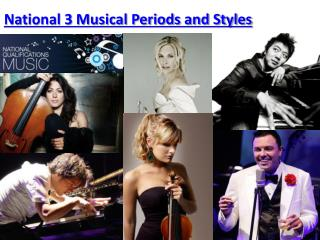 National 3 Musical Periods and Styles
