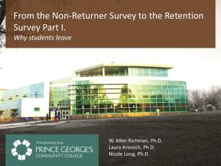 From the Non-Returner Survey to the Retention Survey Part I.