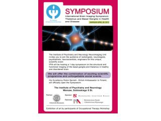 INTERNATIONAL BRAIN IMAGING SYMPOSIUM:  THALAMUS AND BASAL GANGLIA IN HEALTH AND DISEASE