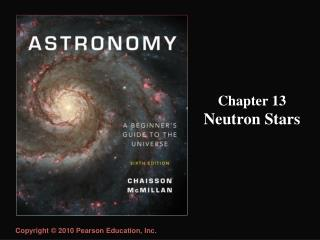 Chapter 13 Neutron  Stars