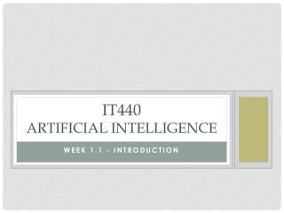 IT440  artificial intelligence