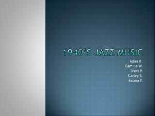 1940's jazz music