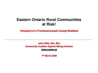 Eastern Ontario Rural Communities  at Risk!  Viewpoint of a Frontenac/Lanark County Resident