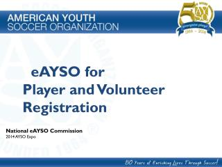 eAYSO for Player and Volunteer Registration