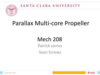 Parallax Multi-core Propeller