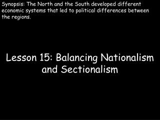 Lesson 15: Balancing Nationalism and Sectionalism