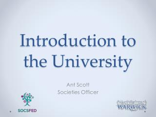 Introduction to the University