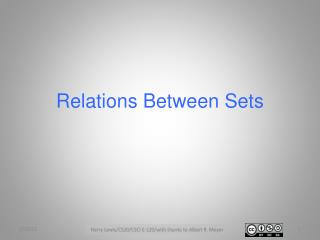 Relations Between  S ets