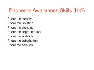 Phoneme Awareness Skills (K-2)