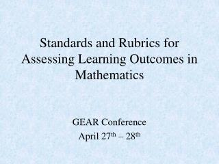 Standards and Rubrics for Assessing Learning Outcomes in Mathematics