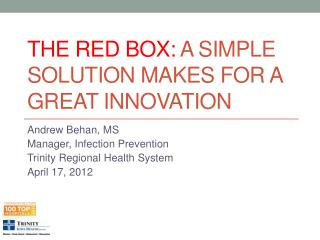 The Red Box:  A Simple Solution Makes for a Great Innovation