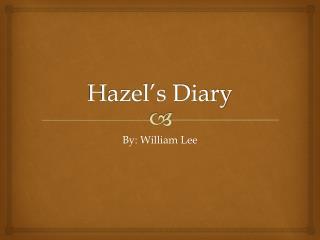 Hazel's Diary