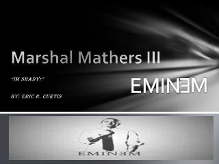 Marshal Mathers III