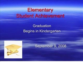 Elementary Student Achievement