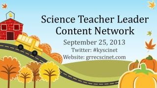Science Teacher Leader Content Network