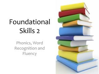 Foundational Skills 2