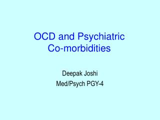 OCD and Psychiatric  Co-morbidities