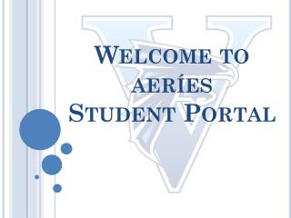 Welcome to  aeríes Student Portal