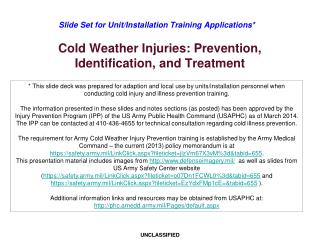 Cold Weather Injuries: Prevention, Identification, and Treatment
