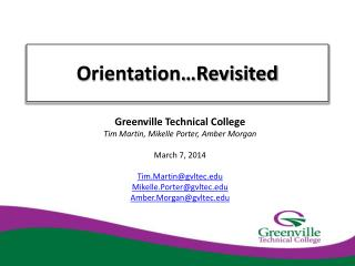 Orientation…Revisited