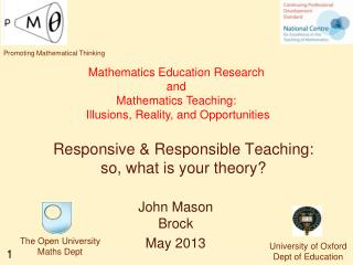 Responsive & Responsible Teaching:  so, what is your theory?