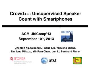 Crowd++: Unsupervised Speaker Count with Smartphones