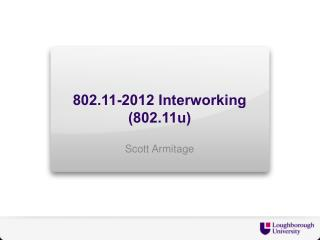 802.11-2012 Interworking (802.11u)